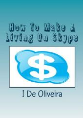 How To Make A Living On Skype