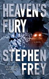 Heaven's Fury: A Novel