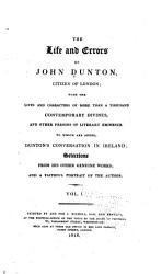 The Life And Errors Of John Dunton Citizen Of London Book PDF
