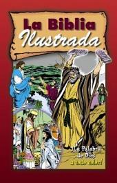 La Biblia Ilustrada/The Pictured Bible