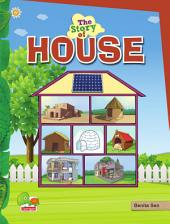 The Story of House: (Save energy, save the environment! Make your home energy efficient)
