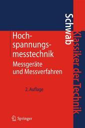 Hochspannungsmesstechnik: Messgeräte und Messverfahren, Ausgabe 2