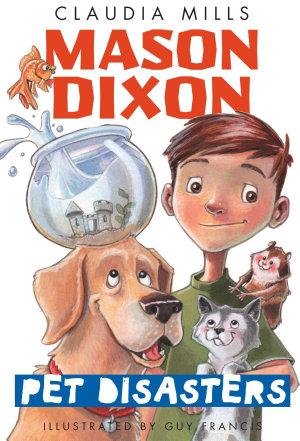 Mason Dixon  Pet Disasters PDF