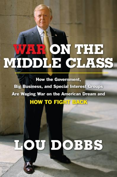 Download War on the Middle Class Book