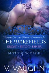 The Wakefields - Winter Valley Wolves: Mating Season