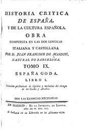 Historia critica de España, y de la cultura española: Obra compuesta y publicada en italiano