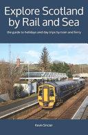 Explore Scotland by Rail and Sea