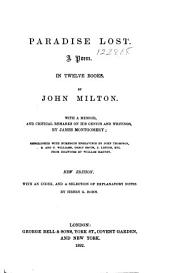 The Poetical Works of John Milton: With a Memoir, and Critical Remarks on His Genius and Writing, Volume 1
