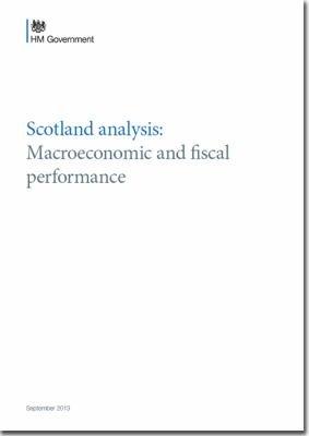 Scotland Analysis  Macroeconomic and Fiscal Performance   Cm 8694 PDF