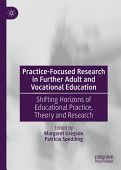 Practice Focused Research In Further Adult And Vocational Education
