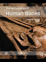 The Archaeology of Human Bones PDF