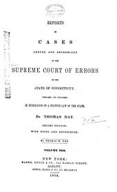 Connecticut Reports: Proceedings in the Supreme Court of the State of Connecticut, Volume 13