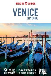 Insight Guides: City Guide Venice: Edition 6