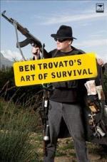 Ben Trovato's Art of Survival