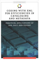 Coding with XML for Efficiencies in Cataloging and Metadata PDF