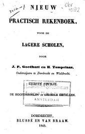 Nieuw practisch rekenboek, voor de lagere scholen: Volume 1