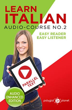 Learn Italian   Easy Reader   Easy Listener   Parallel Text  Audio Course No  2 PDF