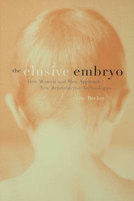 The Elusive Embryo