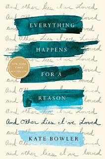 Everything Happens for a Reason Book