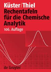 Rechentafeln für die Chemische Analytik