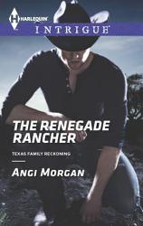 The Renegade Rancher Book PDF