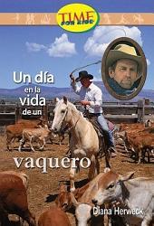 Un Dia en la vida de un vaquero / A Day in the Life of a Cowhand