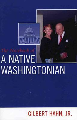 The Notebook of a Native Washingtonian PDF