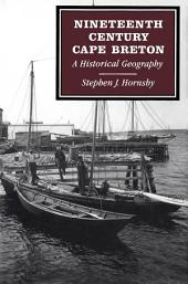 Nineteenth-Century Cape Breton: A Historical Geography