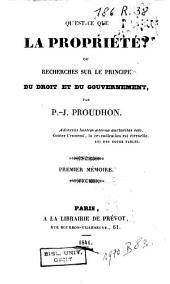 Qu'est-ce que la propriété?: ou Recherches sur le principe du droit et du gouvernement