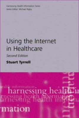 Using the Internet in Healthcare PDF