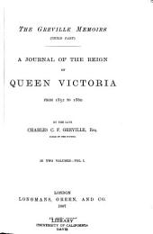 The Greville Memoirs: A Journal of the Reign of Queen Victoria from 1852 to 1860