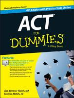 ACT For Dummies  with Online Practice Tests PDF