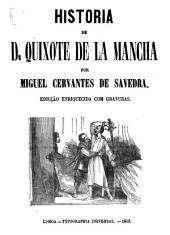 Historia de D. Quixote de la Mancha ...