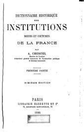 Dictionnaire historique des institutions, mœurs et coutumes de la France