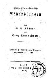 Philosophisch-mathematische Abhandlungen