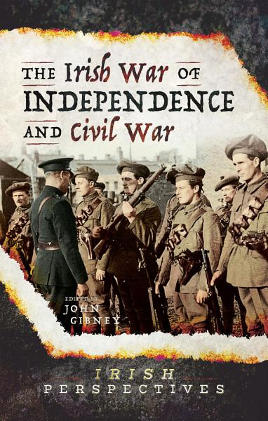 Download The Irish War of Independence and Civil War Book