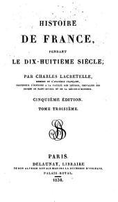 Histoire de France pendant le dix-huitième Siècle: Volume3