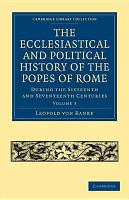 The Ecclesiastical and Political History of the Popes of Rome PDF