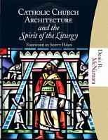 Catholic Church Architecture and the Spirit of the Liturgy PDF