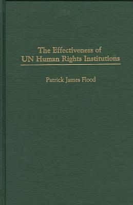 The Effectiveness of UN Human Rights Institutions PDF