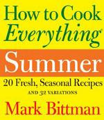 How to Cook Everything: Summer