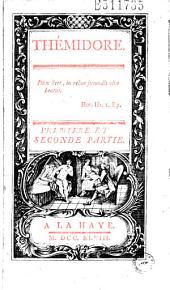 Thémidore... Premiere et seconde partie (par Cl. Godard d'Aucour)