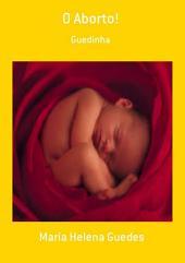 O Aborto!