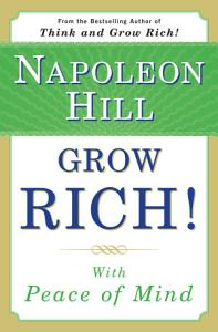 Grow Rich! With Peace of Mind Book