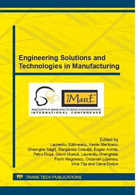 Engineering Solutions and Technologies in Manufacturing