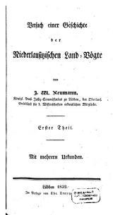 Versuch einer Geschichte der Niederlausitzischen Land-Vögte: Mit mehreren Urkunden, Band 1