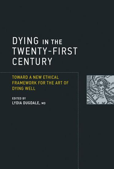Dying in the Twenty First Century PDF