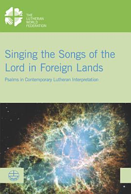 Singing the Songs of the Lord in Foreign Lands