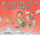 Be Where Your Feet Are  Book PDF
