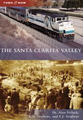 The Santa Clarita Valley